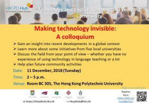 Making technology invisible: A colloquium - Technology and English Teaching and Learning Community event @ Room BC305, The Hong Kong Polytechnic University | Kowloon | Hong Kong