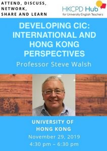 Developing Classroom Interactional Competence (CIC): International and Hong Kong perspectives - Professor Steve Walsh @ Room 6.66, 6/F, Run Run Shaw Tower, Centennial Campus, The University of Hong Kong