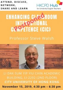 Enhancing Classroom Interactional Competence (CIC) - Professor Steve Walsh @ City University of Hong Kong
