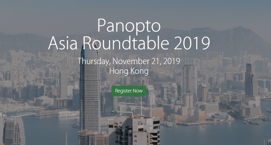 2nd Annual Panopto Roundtable @ The Hong Kong Polytechnic University
