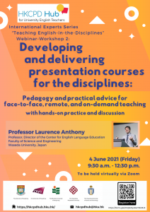Developing and delivering presentation courses for the disciplines: Pedagogy and practical advice for face-to-face, remote, and on-demand teaching @ Online